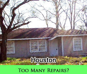 Do you have too many repairs and cannot afford to fix it up?